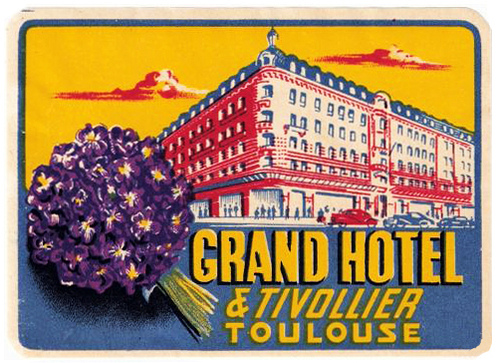 France - TLS - Toulouse - Grand Hotel & Tivollier